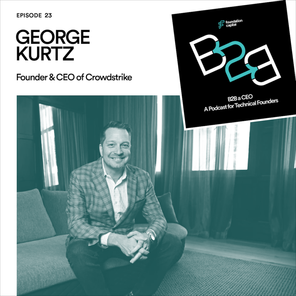 B2B Episode 23, George Kurtz